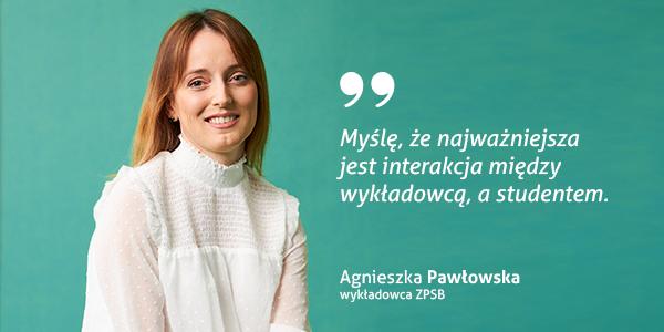 Agnieszka Pawłowska - wykładowca w ZPSB Szczecin